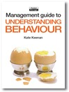 The Management Guide to Understanding Behaviour (eBook)